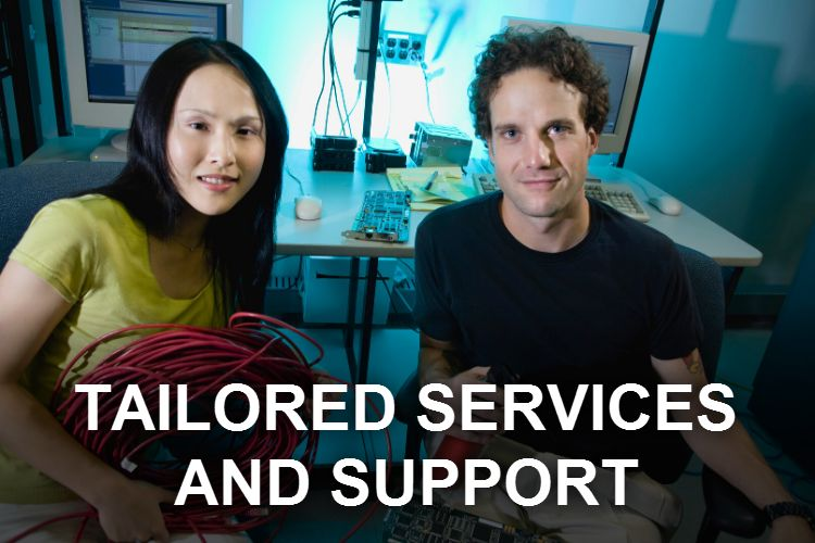 Tailored Services and Support