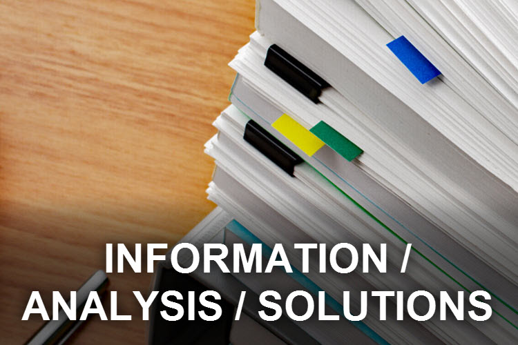 Information, Analysis, Solutions